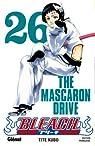 Bleach, Tome 26 : The Mascaron Drive par Kubo