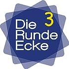 Die Runde Ecke 3 Hörbuch von Patrick Lynen Gesprochen von:  div.