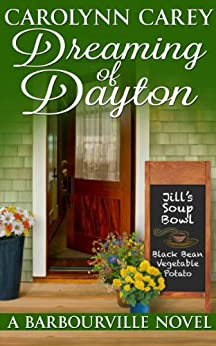 Dreaming of Dayton (The Barbourville Series Book 4) by [Carey, Carolynn]