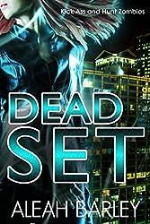 Dead Set: New Adult Urban Fantasy (Dead Sexy Book 2)