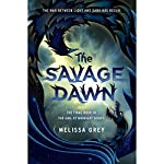 The Savage Dawn | Melissa Grey
