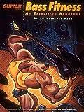 Bass Fitness - An Exercising Handbook (Guitar School)