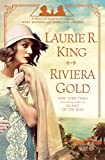 img - for Riviera Gold: A novel of suspense featuring Mary Russell and Sherlock Holmes book / textbook / text book