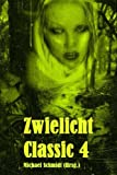 Zwielicht Classic 4, Ralph Doege and Marcus Richter, 1493695916