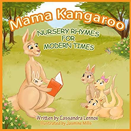 Mama Kangaroo Nursery Rhymes for Modern Times