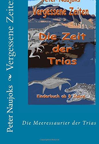 Vergessene Zeiten: Die Meeressaurier der Trias