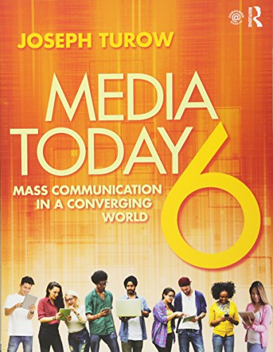 Media Today: Mass Communication in a Converging World by imusti