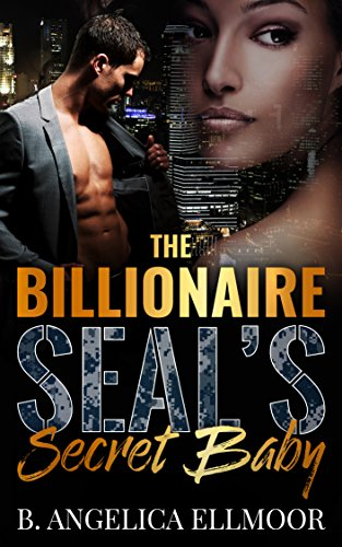 Search : The Billionaire SEAL's Secret Baby