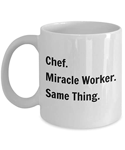 Amazon.com: Chef Gifts - Chef. Miracle Worker. Same Thing. - Gifts ...