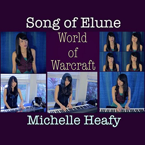 """Song of Elune (from """"World of Warcraft"""")"""
