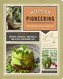 Modern Pioneering Recipes Projects Self Sufficient ebook