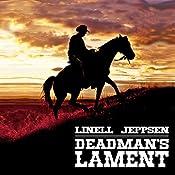Deadman's Lament: The Deadman Series, Book 1 | Linell Jeppsen