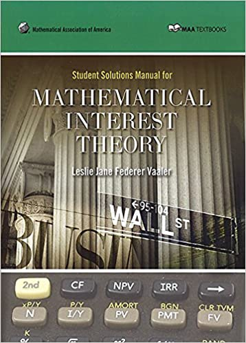Amazon student solution manual for mathematical interest theory amazon student solution manual for mathematical interest theory maa textbooks 9780883857557 leslie jane federer vaaler books fandeluxe Gallery