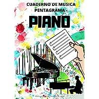 Cuaderno De Musica Pentagrama - Piano: Libreta Notación