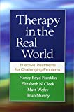img - for Therapy in the Real World: Effective Treatments for Challenging Problems book / textbook / text book