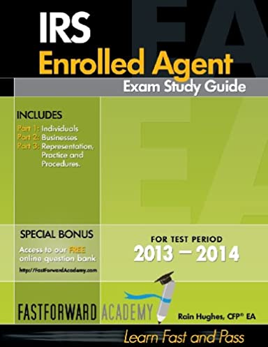 irs enrolled agent exam study guide 2013 2014 rain hughes rh amazon com Blank Study Guide Template Examples Study Guide