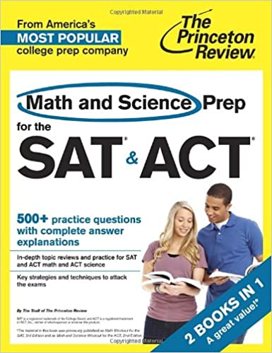 Math and Science Prep for the SAT & ACT: 2 Books in 1 (College ...