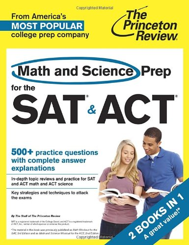 Math and Science Prep for the SAT & ACT: 2 Books in 1 (College Test Preparation)