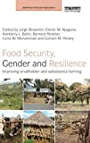 Food Security, Gender and Resilience: Improving Smallholder and Subsistence Farming (Earthscan Food and Agriculture)