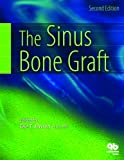 The Sinus Bone Graft, Jensen, Ole T., 0867153431