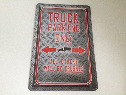 Blechschild Truck Parking Only - Cartel de Chapa 20 x 30 cm ...