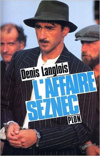 En ligne téléchargement L'affaire Seznec pdf, epub