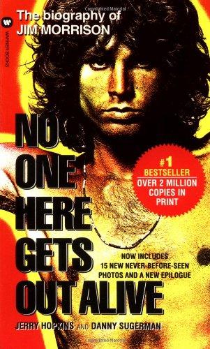 No One Here Gets Out Alive [Jerry Hopkins - Danny Sugarman] (De Bolsillo)