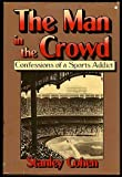 The Man in the Crowd, Stanley Cohen, 0394508750