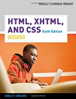HTML, XHTML, and CSS: Complete, 6th Edition Front Cover