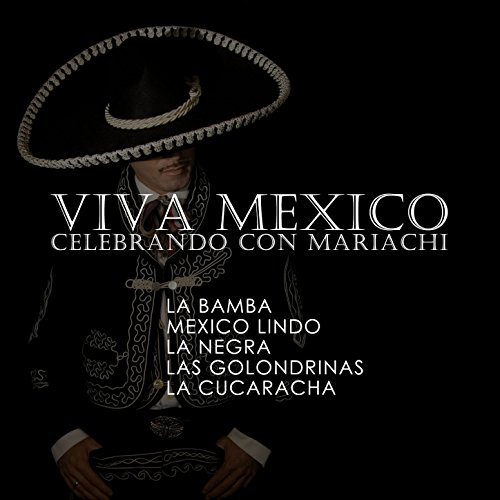 ... Viva Mexico, Celebrando Con Ma.