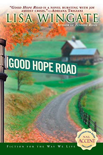 Good Hope Road (Tending Roses Series, Book 2)