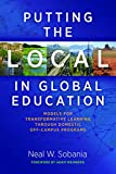 img - for Putting the Local in Global Education: Models for Transformative Learning Through Domestic Off-Campus Programs book / textbook / text book