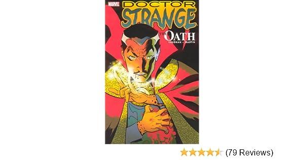 Doctor Strange: The Oath (New Avengers): Brian K  Vaughan