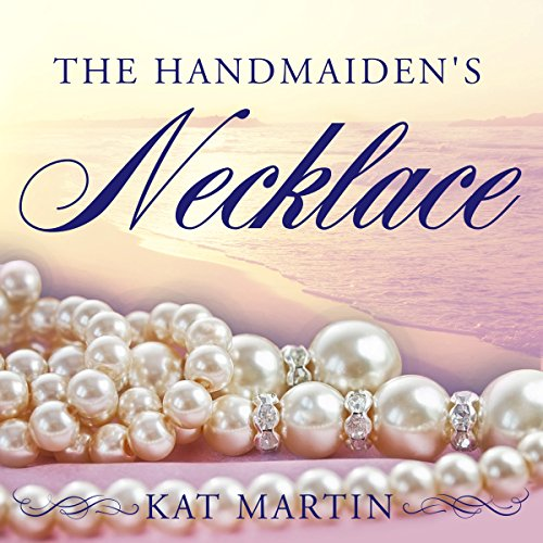 The Handmaiden's Necklace: Necklace Trilogy Series, Book 3