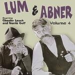 Lum & Abner, Volume 4 | Chester Lauck,Norris Goff
