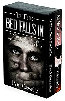 'Bedfellows Thriller Series' Starter Set (Books 1 & 2): If The Bed Falls In + As Mad as Hell by [Casselle, Paul]