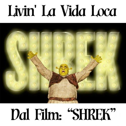 Livin La Vida Loca Mp3: Livin' La Vida Loca (From ''Shrek'') By Latin Band On