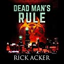Dead Man's Rule Audiobook by Rick Acker Narrated by Christopher Lane