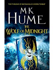 The Wolf of Midnight (Tintagel Book III): An epic tale of Arthurian Legend