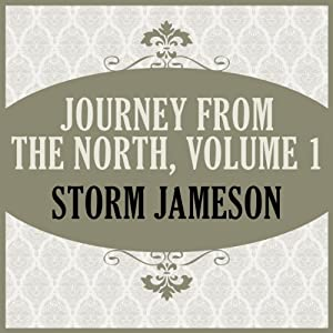 Journey From the North, Volume 1 Audiobook