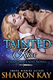 Tainted Kiss (Watchers Kiss Book 1)