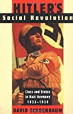 Hitler's Social Revolution, David Schoenbaum, 0393315541