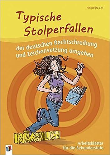 Typische Stolperfallen der deutschen Rechtschreibung und ...