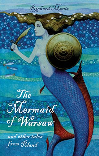 The Mermaid of Warsaw: And Other Tales from Poland