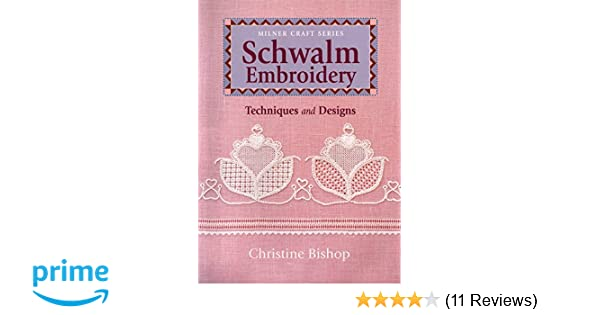 Schwalm Embroidery Techniques And Designs Milner Craft Series