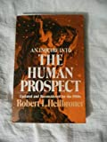 An Inquiry into the Human Prospect, Heilbroner, Robert L., 0393951391