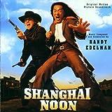 Shanghai Noon (OST) by Randy Edelman (2000-10-16)