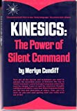 Kinesics : The Power of Silent Command, Cundiff, M., 0135162459