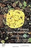 img - for Fostering Good Relationships: Partnership Work in Therapy with Looked After and Adopted Children (The United Kingdom Council for Psychotherapy Series) by Miriam Richardson (2016-01-07) book / textbook / text book