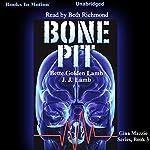 Bone Pit: Gina Mazzio, Book 3 | Bette Lamb,J.J. Lamb